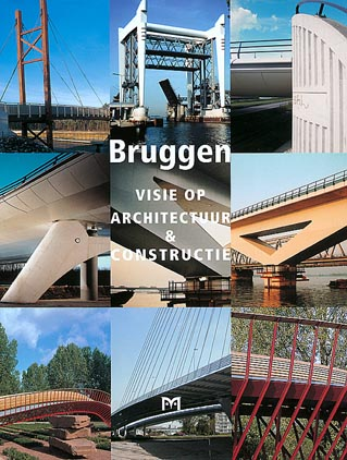 Nederlandse bruggen stichting uitgeefpartner van matrijs - Architectuur en constructie ...