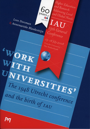 'Work with Universities'. The 1948 Utrecht conference and the birth of IAU